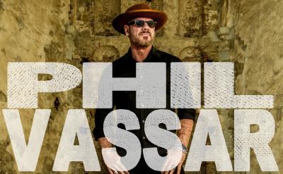 Phil Vassar - Saturday, October 9, 2021 Music 8:00pm